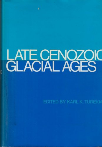 Late Cenozoic Glacial Ages