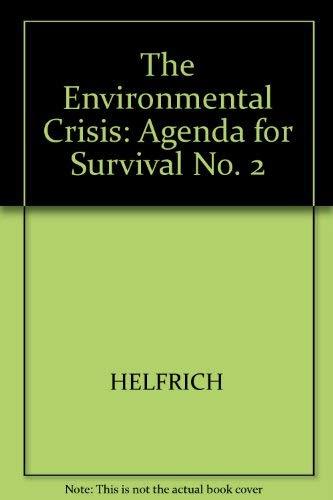 9780300014327: The Environmental Crisis: Agenda for Survival No. 2 (FastBack Series)