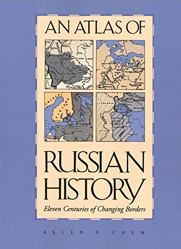 9780300014457: An Atlas of Russian History: Eleven Centuries of Changing Borders, Revised Edition