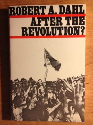 9780300014471: After the Revolution? Authority in a Good Society (Yale Fastback, No. 9)