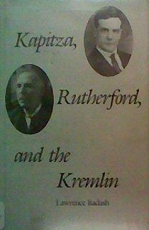 9780300014655: Kapitza, Rutherford and the Kremlin