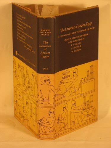 9780300014822: The Literature of Ancient Egypt: An Anthology of Stories, Instructions and Poetry