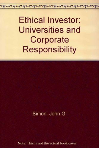 9780300015317: Ethical Investor: Universities and Corporate Responsibility (A Yale fastback)