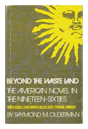 9780300015430: Beyond the Waste Land: American Novel in the Nineteen-sixties