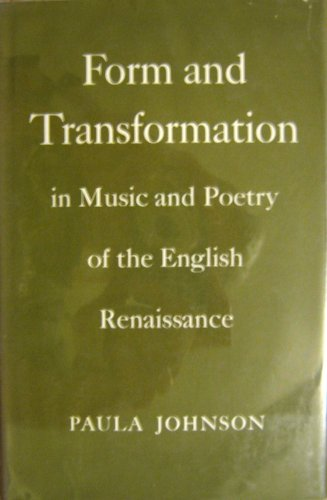 9780300015447: Form and Transformation in Music and Poetry of the English Renaissance (Study in English)