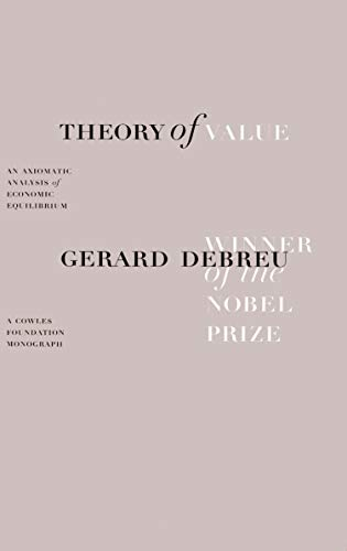 9780300015591: Theory of Value: An Axiomatic Analysis of Economic Equilibrium (Cowles Foundation Monographs)