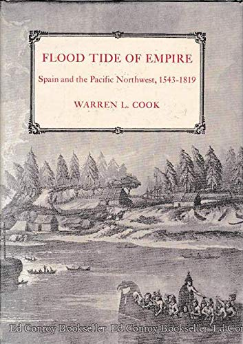 9780300015775: Flood Tide of Empire; Spain and the Pacific Northwest, 1543-1819 (Yale Western Americana #24)