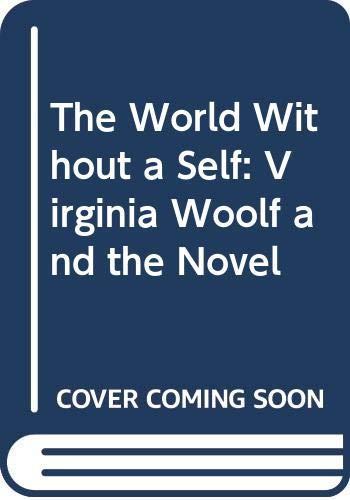 The World Without a Self : Virginia: James Naremore