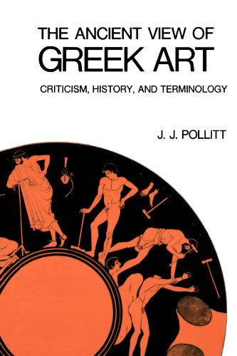 9780300015973: The Ancient View of Greek Art: Criticism, History, and Terminology (Yale Russian and East European Studies)