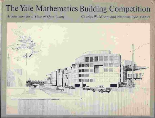 The Yale Mathematics Building Corporation: Architecture for a Time of Questioning