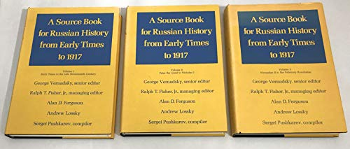 A Source Book for Russian History From: Vernadsky, George (Senior