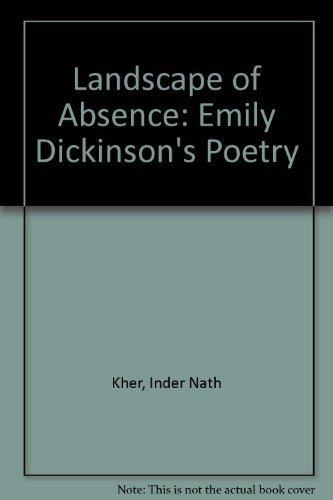 9780300016659: The Landscape of Absence: Emily Dickinson's Poetry