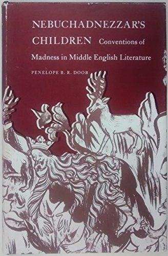 9780300016758: Nebuchadnezzar's Children: Conventions of Madness in Middle English Literature