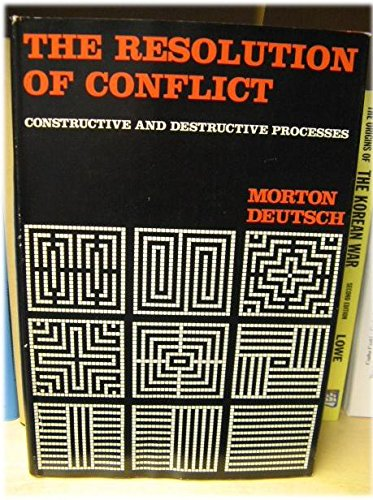 9780300016833: Resolution of Conflict: Constructive and Destructive Processes (The Carl Hovland memorial lectures)