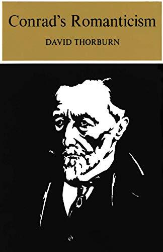 9780300016901: Conrad's Romanticism