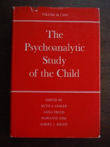 9780300017038: 028: The Psychoanalytic Study of the Child: Volume 28 (The Psychoanalytic Study of the Child Series)