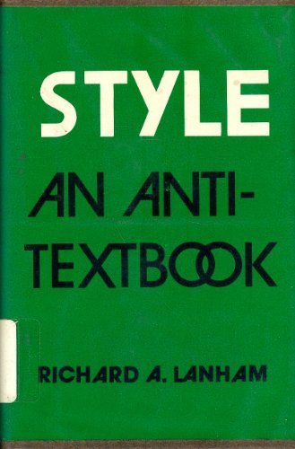 9780300017205: Style: An Anti-Textbook