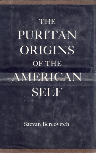 The Puritan Origins of the American Self