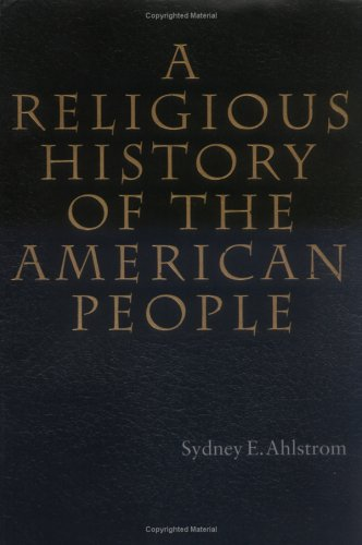 9780300017625: A Religious History of the American People