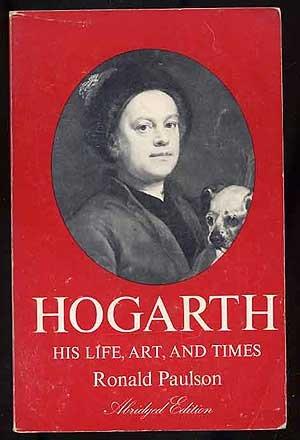 9780300017632: Hogarth: His Life, Art and Times