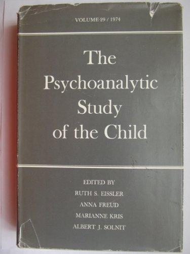 9780300017960: 029: The Psychoanalytic Study of the Child: Volume 29 (The Psychoanalytic Study of the Child Se)