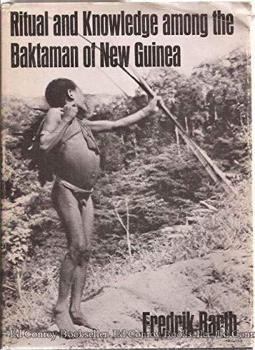 Ritual and Knowledge Among the Baktaman of New Guinea