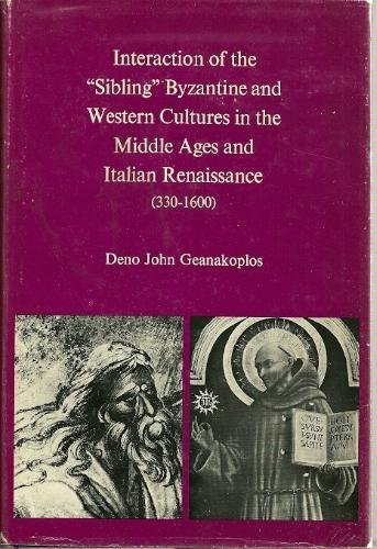 Interaction of the 'Sibling' Byzantine and Western Cultures in the Middle Ages and Italian ...