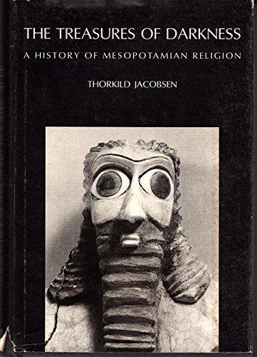 9780300018448: Treasures of Darkness: History of Mesopotamian Religion