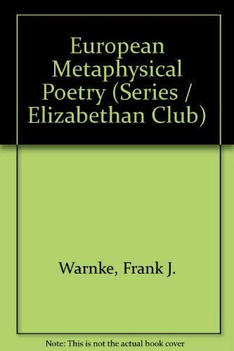 9780300018493: European Metaphysical Poetry (Series / Elizabethan Club)
