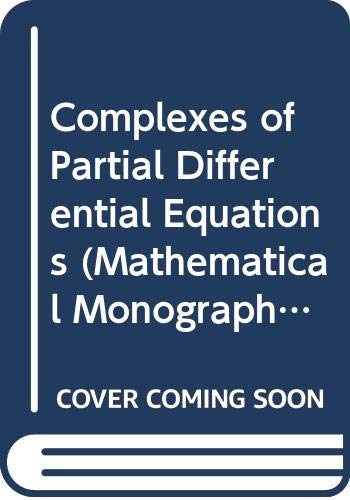 Complexes of Partial Differential Equations (Mathematical Monograph): Andreotti, Aldo