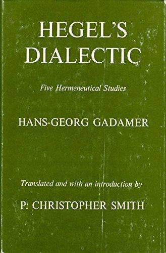 9780300019094: Hegel's Dialectic: Five Hermeneutical Studies