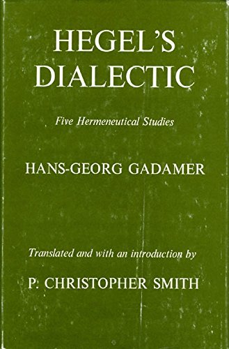 9780300019094: Hegel's Dialectic: Five Hermeneutical Studies