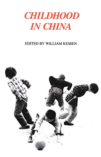 Childhood in China (Yale FastBack): Kessen, William