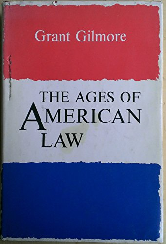 9780300019513: The Ages of American Law (Storrs Lectures on Jurisprudence ; 1974)