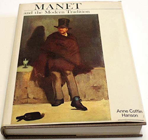 9780300019544: Manet and the Modern Tradition