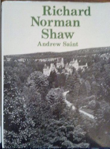 Richard Norman Shaw: Andrew Saint