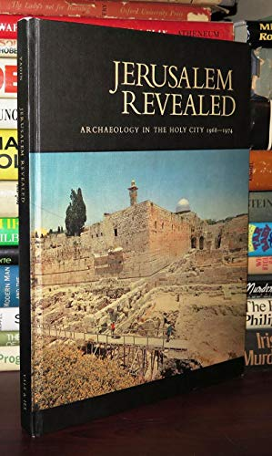9780300019650: Jerusalem Revealed: Archaeology in the Holy City, 1968-1974