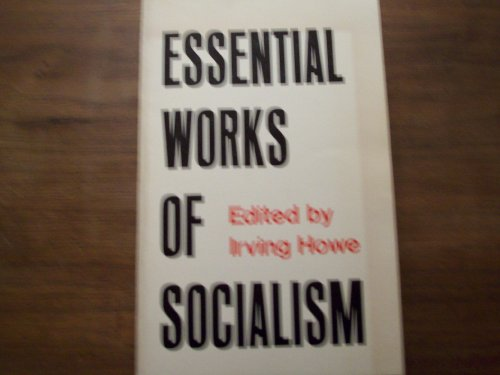 Essential Works of Socialism (A Yale paperbound)