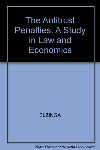 9780300019995: The Antitrust Penalties: A Study in Law and Economics