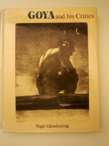 9780300020113: Goya and His Critics