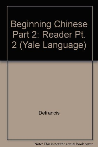9780300020571: Beginning Chinese Reader, Part 2: Second Edition (Yale Language Series) (Pt.2)
