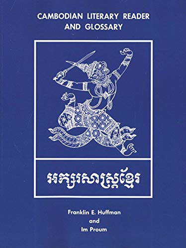 9780300020694: Cambodian Literary Reader and Glossary (Yale Linguistic Series)