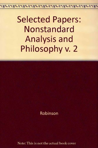 9780300020724: Selected Papers of Abraham Robinson - Volume 2 - Nonstandard Analysis and Philosophy