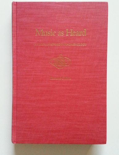 9780300020915: Music As Heard: A Study in Applied Phenomenology