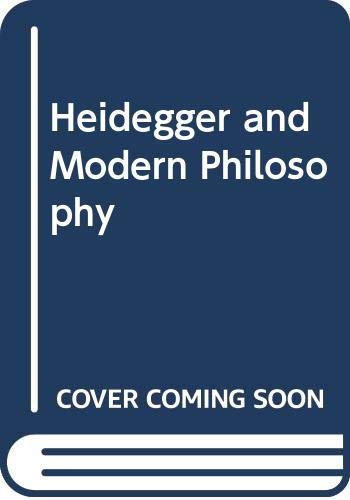 9780300021004: Heidegger and Modern Philosophy