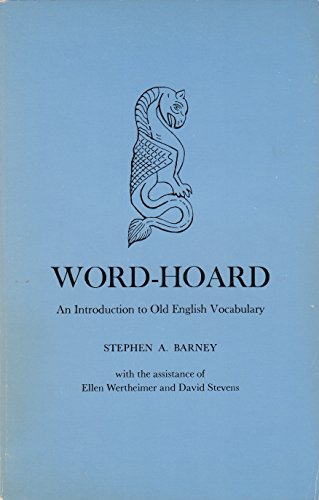 9780300021103: Word-hoard: An Introduction to Old English Vocabulary