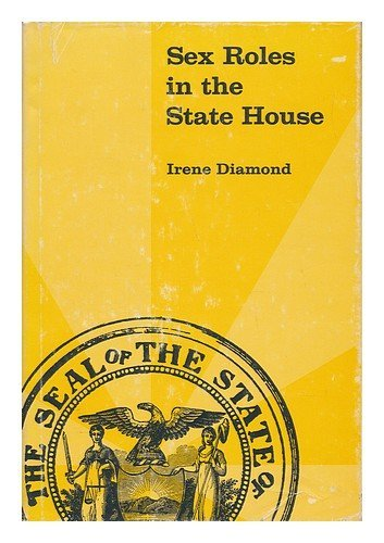 Sex Roles in the State House: Diamond, Irene