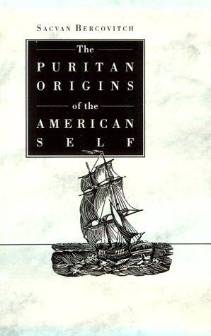 9780300021172: The Puritan Origins of the American Self