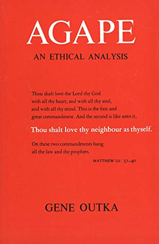 9780300021226: Agape: An Ethical Analysis (Yale Publications in Religion)