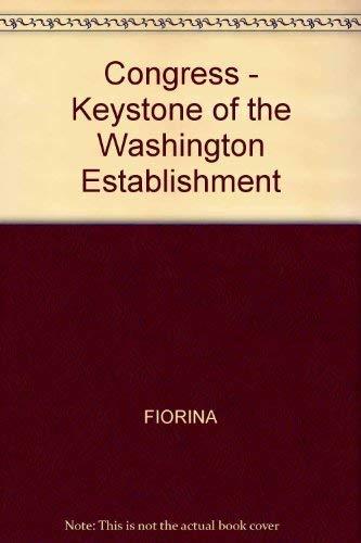 9780300021257: Congress: Keystone of the Washington Establishment